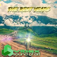 Vibe x Golan - The Best Years Psy Trance