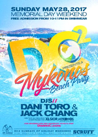 May 28, 2017 - Washington DC, Mykonos Beach Party with DJ Jack Chang and Dani Toro