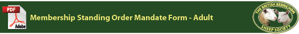 The British Berrichon Sheep Society - Standing Order Mandate Form - Adult