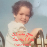 "Diane Postell new single ""Words You Cannot Say"""