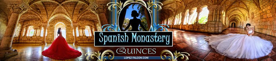 SPANISH MONASTERY QUINCES PHOTOGRAPHY QUINCEANERA SHOW LOPEZ FALCON