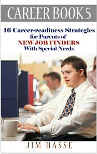 "Cover of Career Book 5: ""Career-readiness Strategies for Parents of New Job Finders with Special Needs,"" showing man with Down's Syndrome at working desktop computer."