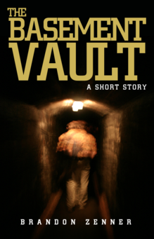 the basement vault, brandon zenner, crime, fiction, hard boiled, mafia, short story, kindle, ebook