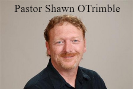 Pastor Shawn O'Trimble