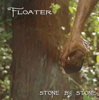 Floater - Stone By Stone