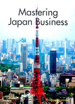 Mastering Japan Business, Philippe Huysveld