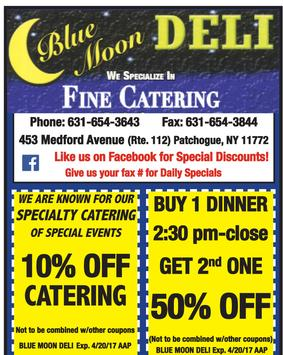 Blue Moon Deli and Catering Patchogue Coupons