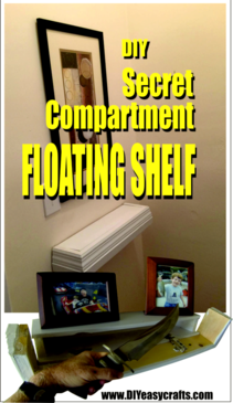 DIY Secret Compartment Floating Shelf. www.DIYeasycrafts.com
