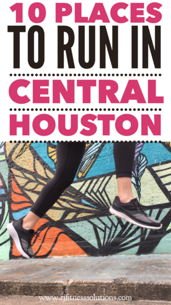 10 Places To Run In Central Houston