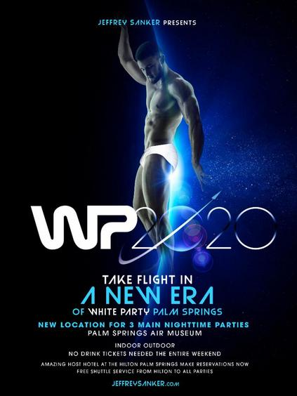 April 24-27, 2020, White Party Palm Springs Presented by Jeffrey Sanker