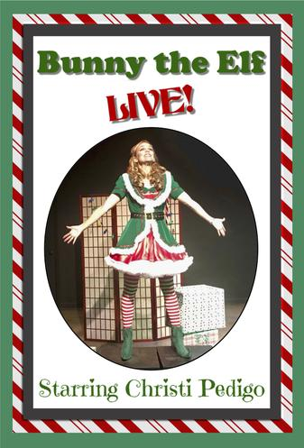 Tickets for Bunny the Elf LIVE!