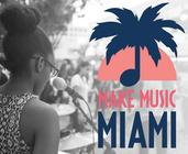 Make Music Day; Miami Events; Music Miami; Live Music; Entertainment' Family fun Activities
