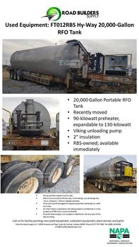 "20,000 Gallon Portable RFO Tank Recently moved 90-kilowatt preheater, expandable to 130-kilowatt Viking unloading pump 2"" insulation RBS-owned; available immediately"