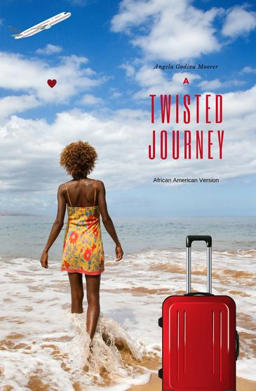 A Twisted Journey African-American Version