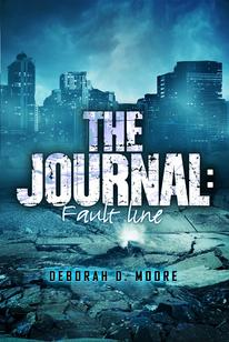 The Journal: Fault Line (Book 5) by author Deborah D. Moore