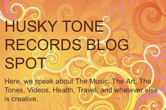 huskytonerecords, blogspot, habakamusic, habakakfj, blues, music, art, tones, health, travel, beauty
