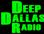 Deep Dallas Radio