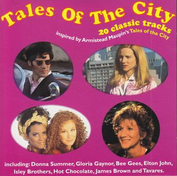 Photo of the cover of the Tales of the City CD. Includes four photos from the miniseries: Beachamp sitting in the driver's seat of his convertable, Mary Ann on the rooftop of 28 Barbary Lane, Mona and D'orothea, and Anna Madrigal.