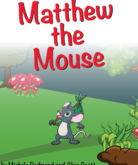 Matthew The Mouse