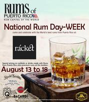 Miami Events; National Rum Day Week; Puerto Rican Rum; Rums of Puerto Rico; Complimentary Cocktails; Rum Capiotal of the World.