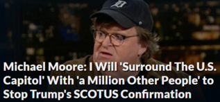 Michael Moore: I Will 'Surround The U.S. Capitol' With 'a Million Other People' to Stop Trump's SCOTUS Confirmation