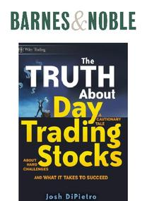 https://www.barnesandnoble.com/w/the-truth-about-day-trading-stocks-josh-dipietro/1124375197?ean=9780470448489