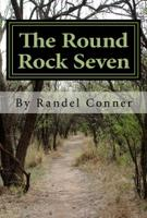The Round Rock Seven