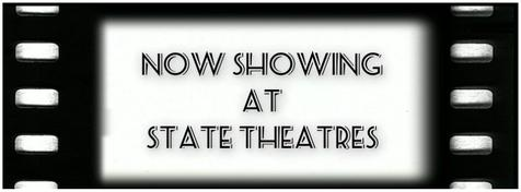 Now Showing at State Theatres