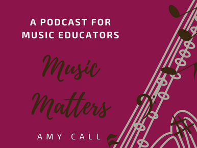 Music Matters podcast interview on music education