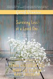 Grief Diaries Surviving Loss of a Loved One book