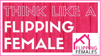 Think Like A Flipping Female
