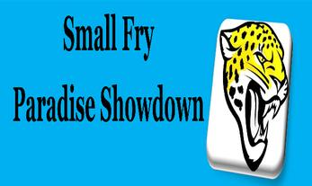 2017 Small Fry Paradise Showdown