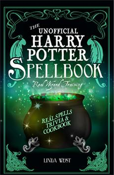 The Unofficial Harry Potter Spellbook -- Linda West
