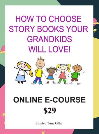 How To Choose Story Books To Read Your Grandkids Will Love E-Course enrollment