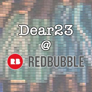 Shop the Dear23 store at Redbubble