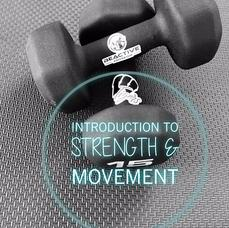 Introduction to Strength and Movement Class