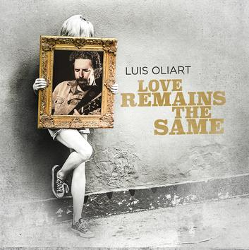 "Album cover, Luis Oliart, ""Love Remains the Same"" linked to Mesa Bluemoon Recordings"