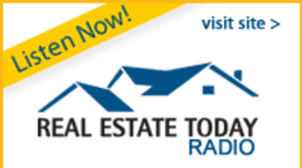 Listen Now! Real Estate Today Radio - Visit Site