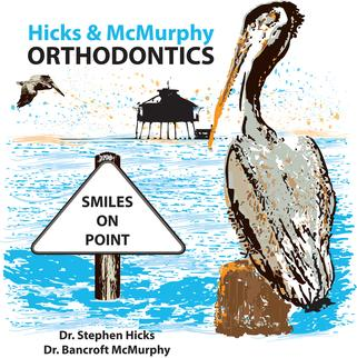 Hicks McMurphy Orthodontics