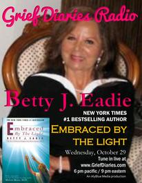 Grief Diaries Radio with Betty J. Eadie