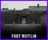 Fort Mifflin in Philadelphia, PA
