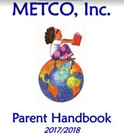METCO, Inc. 2017/2018 Parent Handbook