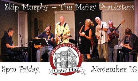 Merry Pranksters at Unity Hall