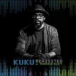 KUKU- REVISITED by Monsieur Scott