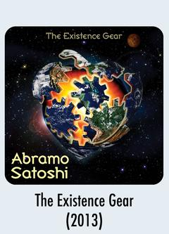 Album Download - The Existence Gear - Abramo Satoshi 2013 Music Release