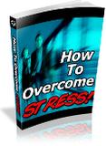 How to Overcome Stress