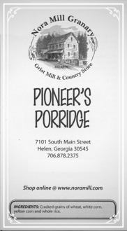 Nora Mill Pioneer's Porridge Recipe