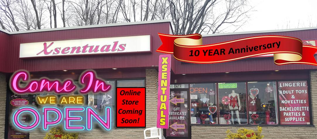Xsentuals lingerie & adult store is now OPEN celebrating our 10 year anniversary with a new Xsentuals online store coming soon