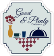Good & Plenty Caterers