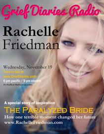 Grief Diaries Radio with the paralyzed bride